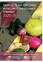 Tropical Plant Industries Biosecurity Surveillance Strategy